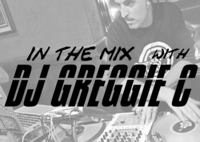 IN THE MIX WITH DJ GREGGIE C