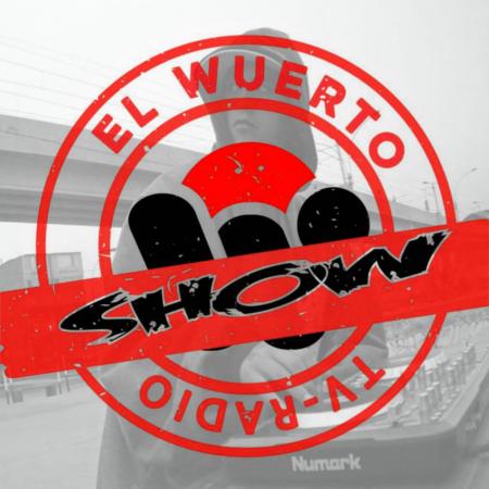EL WUERTO SHOW
