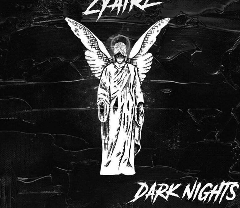 Zyaire – Dark Nights (Self-Produced Single)