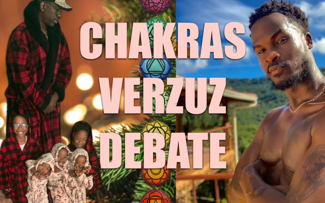 Chakras Verzuz Debate with Natureboy and Dr. EnQi