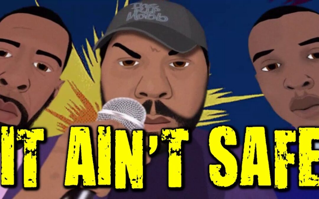 "The Rip Mobb ""It Ain't Safe"" (Cartoon Video)"